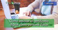 Cómo solicitar el certificado digital como persona física y autónomo