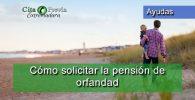 Cómo solicitar la pensión de orfandad